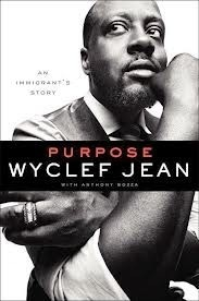 "Pick up @wyclef's new book, ""Purpose: An Immigrant's Story."" On sale now!"