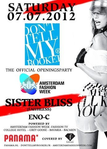 Amsterdam Fashion Week unveils its flyer & line-up for the official openings-party! Sssssttttt, Don't Tell My Booker!!